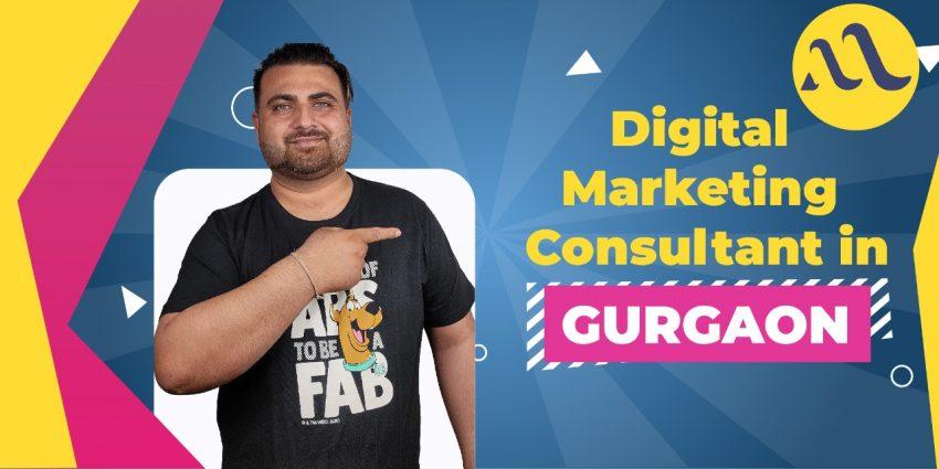 Digital Marketing Consultant in Gurgaon