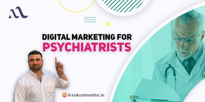 Digital Marketing For Psychiatrists