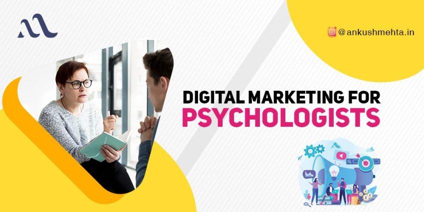 Digital Marketing For Psychologists
