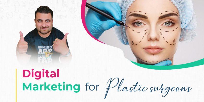 Digital Marketing For Plastic Surgeon