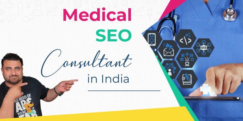 Medical SEO Consultant in India