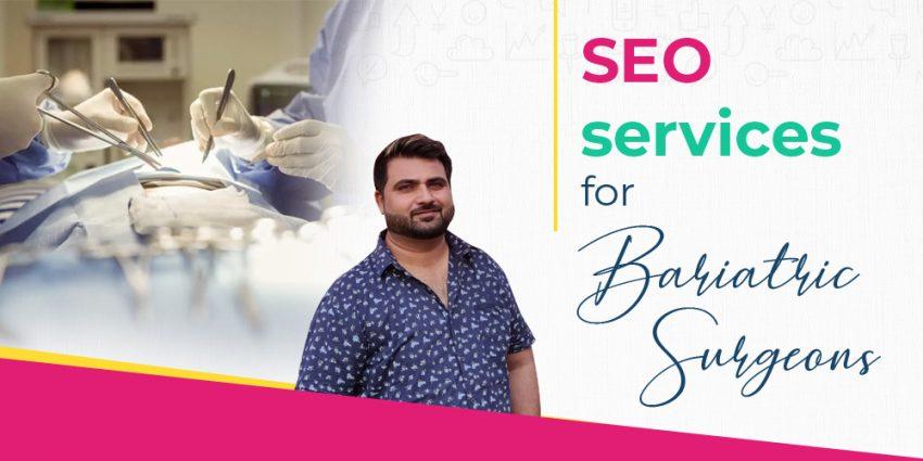 SEO for Bariatric Surgeons