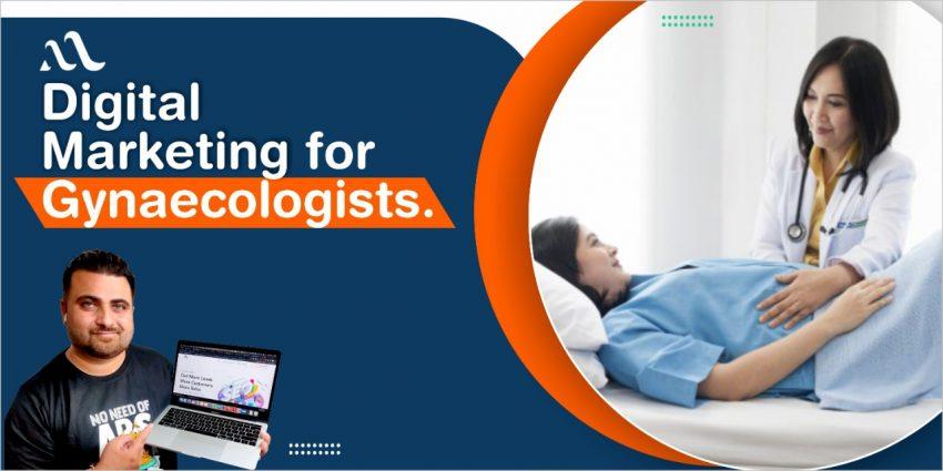 Digital Marketing For Gynecologists
