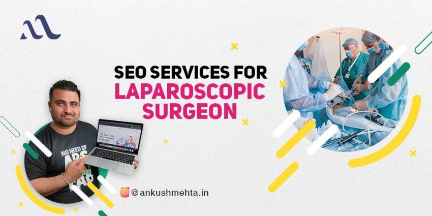 SEO for Laparoscopic Surgeons