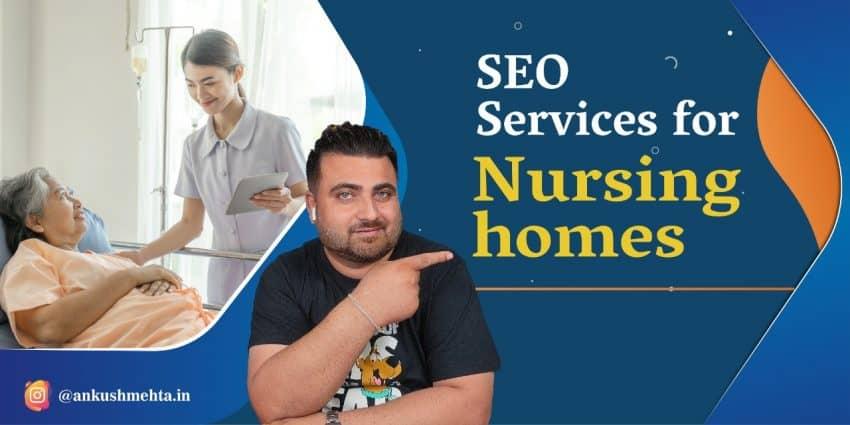 SEO for Nursing Homes