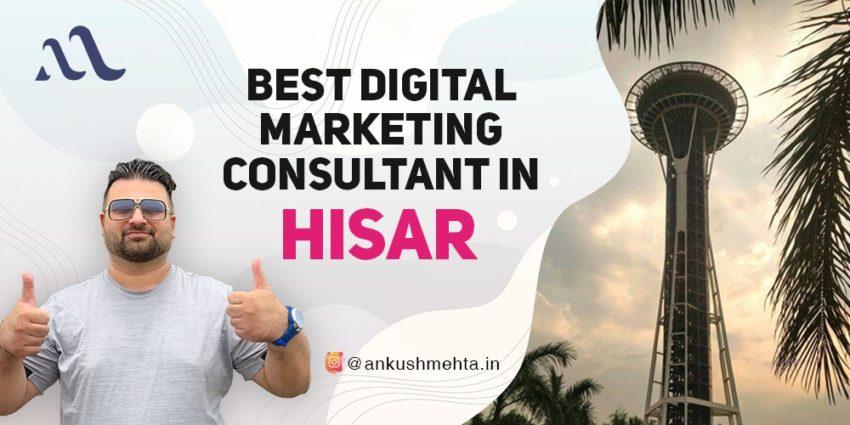 Best Digital Marketing Consultant in Hisar