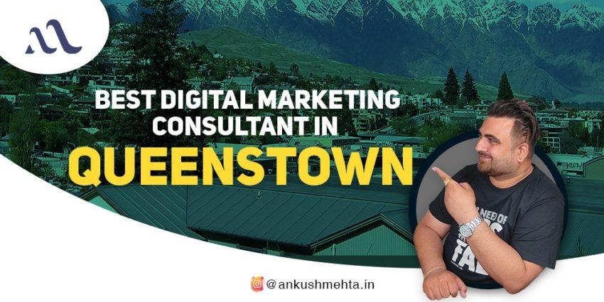Best Digital Marketing Consultant in Queenstown