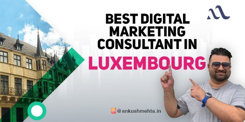 best-digtial-marketing-consultant-luxembourg